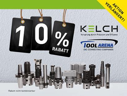 Aktion verlängert: 10% Rabatt bei KELCH in der ToolArena